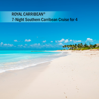 ROYAL CARIBBEAN<sup>®</sup> 7-Night Southern Caribbean Cruise for 4 - Enjoy sun, sand and beautiful waters with your Southern Caribbean cruise on board one of Royal Caribbean's<sup>®</sup> cruise lines. Accommodations in a 2 bedroom Owners Suite.  Subject to availability based on request.  Airfare not included.